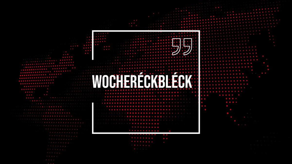 Wocheréckbléck (17.4.2021)