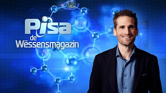 PISA de Wëssensmagazin